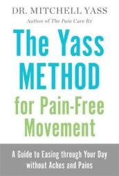 The Yass Method for Pain-Free Movement