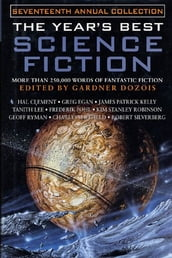 The Year s Best Science Fiction: Seventeenth Annual Collection
