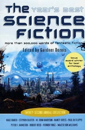 The Year s Best Science Fiction: Twenty-Second Annual Collection