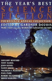 The Year s Best Science Fiction: Fourteenth Annual Collection
