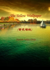 The Yellow Wallpaper()