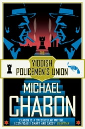 The Yiddish Policemen s Union