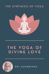 The Yoga of Divine Love