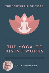 The Yoga of Divine Works