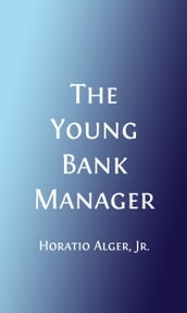 The Young Bank Messenger (Illustrated)