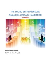 The Young Entrepreneurs Financial Literacy Handbook - 2nd Edition