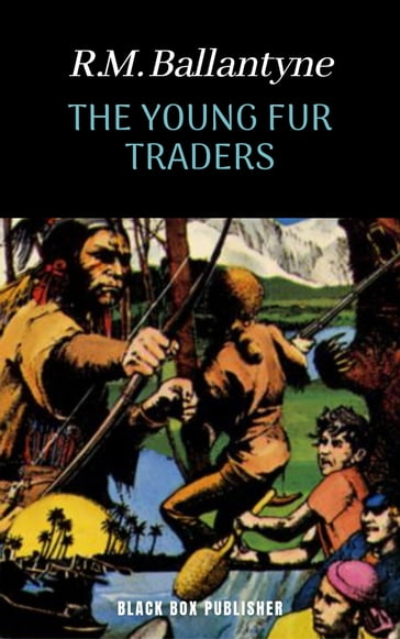 The Young Fur-traders