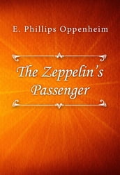 The Zeppelin s Passenger