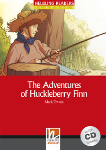 The adventures of Huckleberry Finn. Con CD Audio