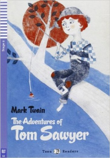 The adventures of Tom Sawyer. Con CD Audio. Con espansione online - Mark Twain |
