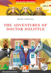 The adventures of doctor Dolittle. Level A1. Helbling Readers Red Series - Classics. Con espansione online. Con CD-Audio