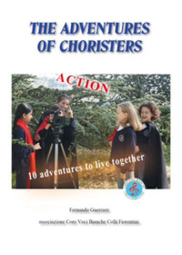 The adventures of the choristers - Fernando Guerrieri  