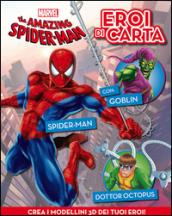 The amazing Spider-man. Eroi di carta