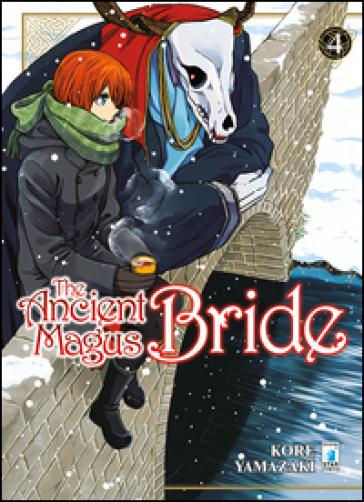 The ancient magus bride. 4. - Kore Yamazaki |
