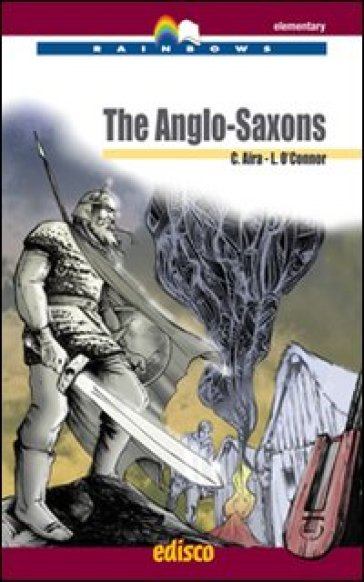 The anglo-saxons. Con espansione online. Con CD Audio