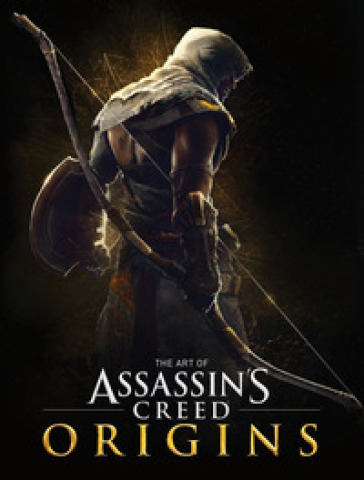 The art of Assassin's creed origins. Ediz. illustrata - Paul Davies pdf epub