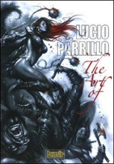 The art of. Ediz. multilingue - Lucio Parrillo | Rochesterscifianimecon.com