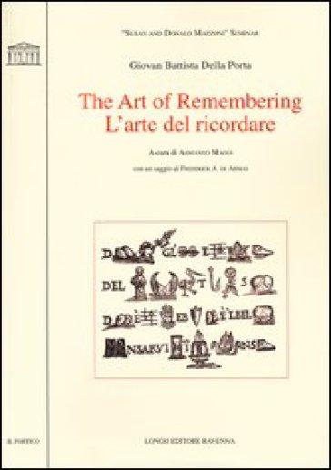 The art of remembering-L'arte del ricordare - G. Battista Della Porta |