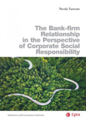 The bank-firm relationship in the perspective of corporate social responsibility