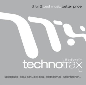 The best in techno trax