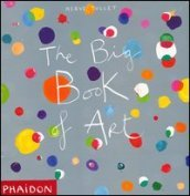The big book of art. Ediz. illustrata