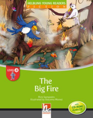 The big fire. Level A. Young readers. Con CD-Audio - Stefanella Ebhardt | Jonathanterrington.com