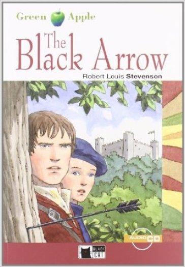 The black arrow. Con CD Audio - Robert Louis Stevenson  