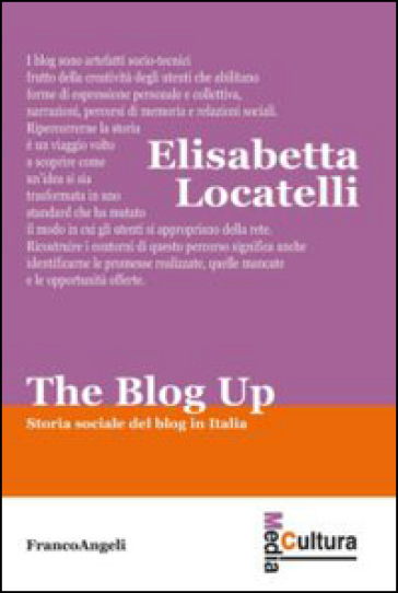 The blog up. Storia sociale del blog in Italia