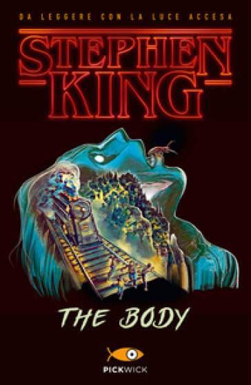 The body. Ediz. italiana - Stephen King |