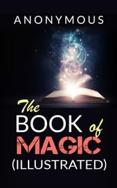 The book of Magic (Illustrated)