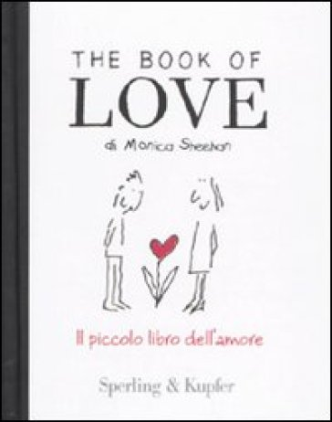 The book of love. Il piccolo libro dell'amore