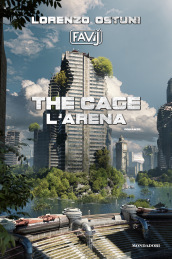 The cage. L arena