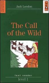 The call of the wild. Level 1