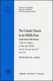 The catholic Church in the Middle East: comunion and witness