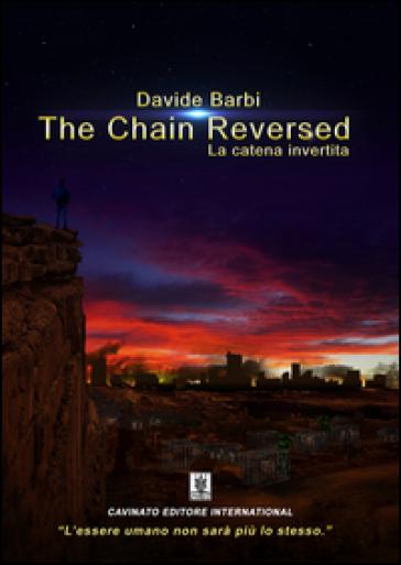 The chain reversed-La catena invertita - Davide Barbi |