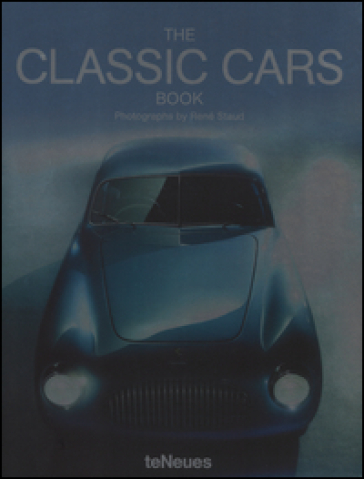The classic cars book. Ediz. multilingue