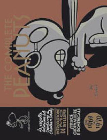 The complete Peanuts. 10: Dal 1969 al 1970 - Charles Monroe Schulz |