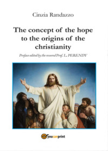 The concept of the hope to the origins of the christianity - Cinzia Randazzo   Kritjur.org
