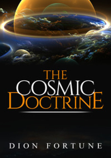The cosmic doctrine - Fortune Dion   Thecosgala.com