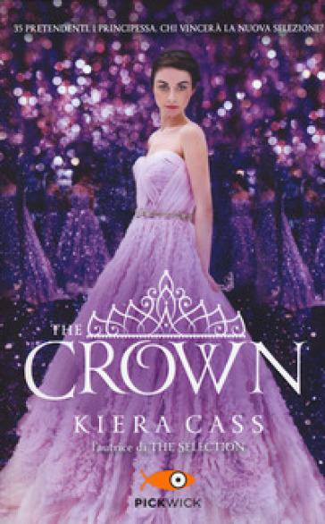 The crown. The selection - Kiera Cass | Rochesterscifianimecon.com