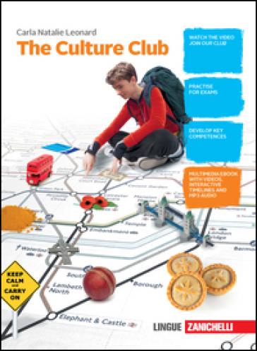 The culture club. Student's book. Per la Scuola media. Con e-book. Con espansione online - Carla N. Leonard | Rochesterscifianimecon.com