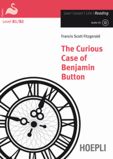 The curious case of Benjamin Button. Con espansione online. Con CD Audio