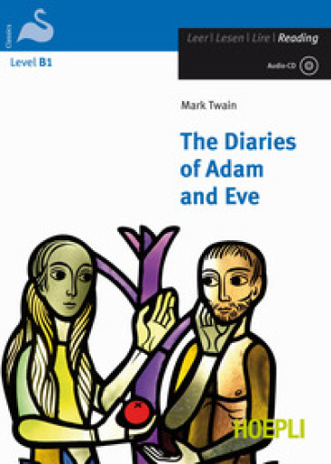 The diaries of Adam and Eve. Con CD Audio