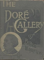 The dore gallery of bible illustrations