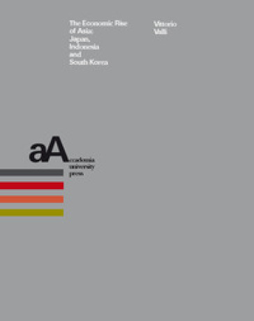 The economic rise of Asia: Japan, Indonesia and South Korea - Vittorio Valli | Rochesterscifianimecon.com