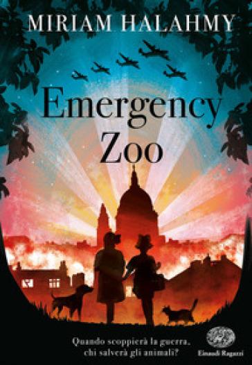 The emergency zoo - Miriam Halahmy | Ericsfund.org