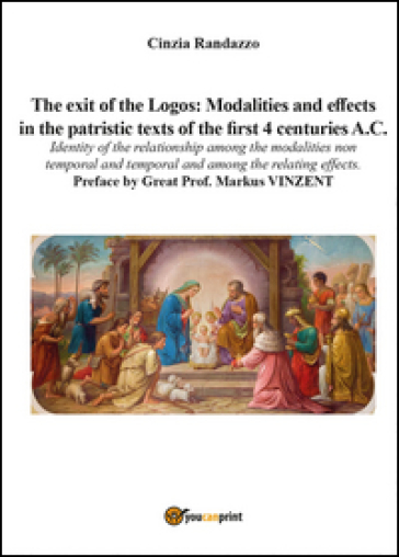 The exit of the Logos: Modalities and effects in the patristic text of the first 4 centuries a. C. - Cinzia Randazzo | Kritjur.org