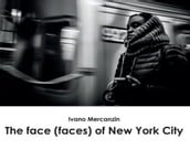 The face (faces) of New York City