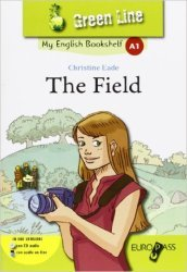 The field. Livello A1. Con espansione online. Con CD Audio