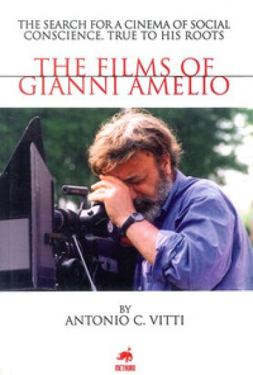 The films of Gianni Amelio - Antonio Vitti |